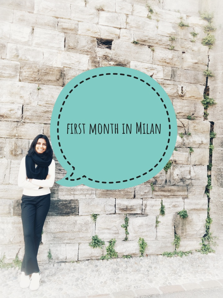 First month in Milan