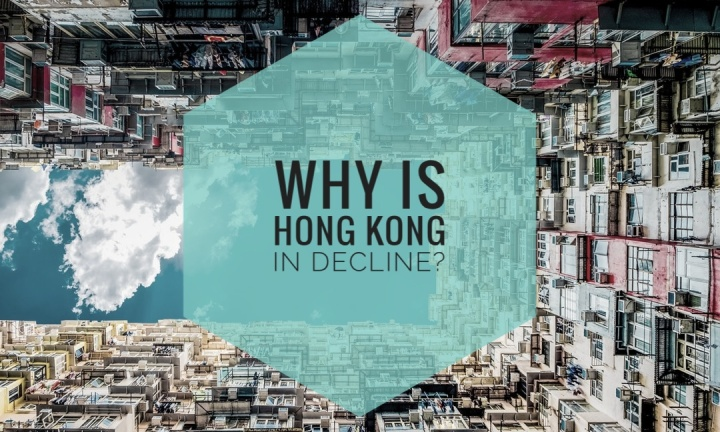 Why is Hong Kong in decline?