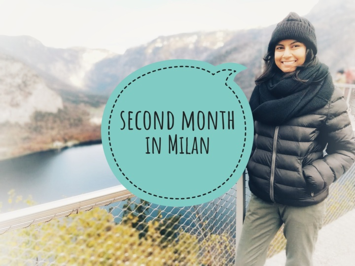 Second month in Milan