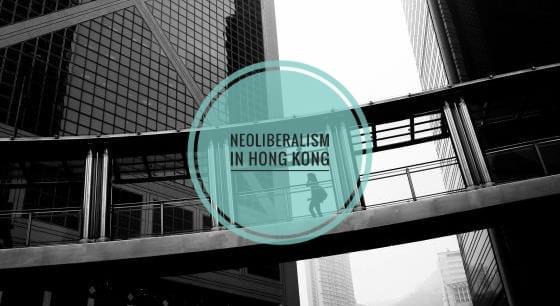 Neoliberalism in HongKong